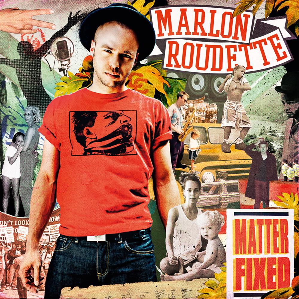 Marlon Roudette – Matter Fixed
