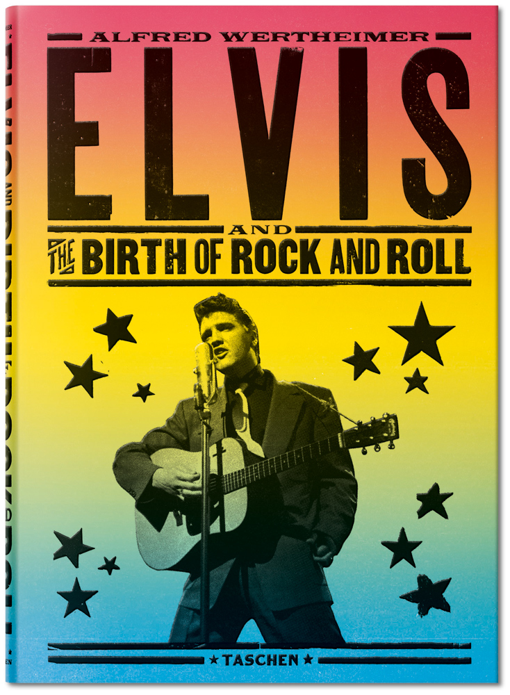TASCHEN – Alfred Wertheimer. Elvis and the Birth of Rock and Roll