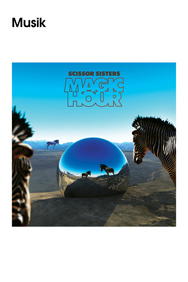 "Universal Music Group, Scissor Sisters, ""Magic Hour"""